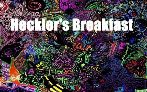Heckler's Breakfast