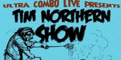 The Tim Northern Show