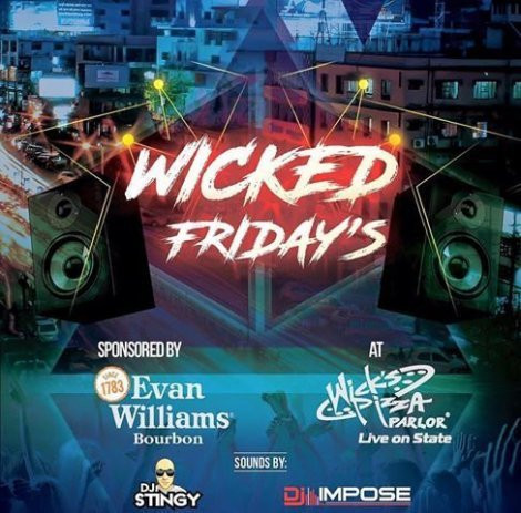 Wicked Fridays featuring DJ IMPOSE